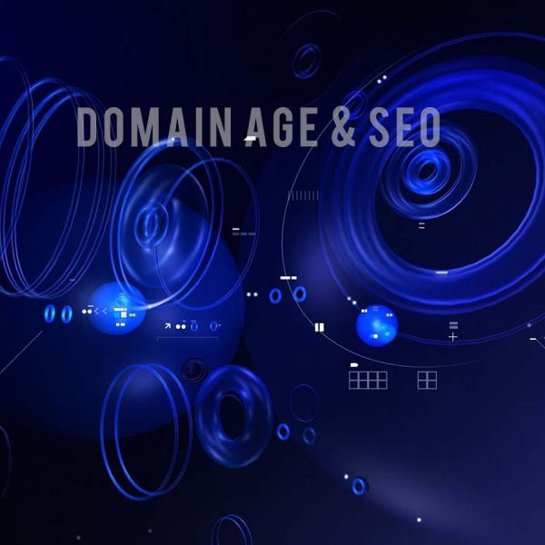 Domain Age and SEO